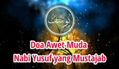 doa-awet-muda-nabi-yusuf